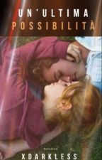 Un'ultima possibilità •Federico Rossi• Benji&Fede [In ReViSiOnE] by soloxamore