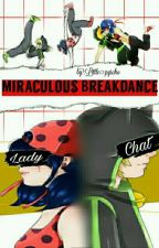 Miraculous Breakdance by _ladynoir2_