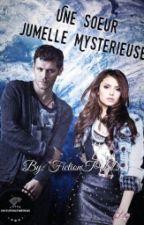 Une Soeur Jumelle Mystérieuse by Fictions_loooove