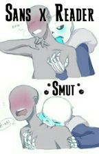 Sans X Reader :Smut: by mark_my_w0rds
