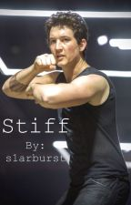 Stiff (Peter Hayes x Reader) by s1arburst