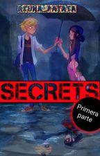 Miraculous Ladybug - Secrets (Tras Redes Sociales) - Editando Y Finalizada by Akuna_patata