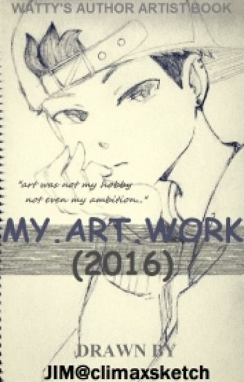 MY.ART.WORK 2016 [COMPLETED]
