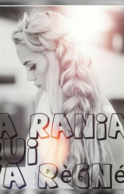 Ma Rania Qui M A Regne Chapitre 5 La Nostalgie Wattpad