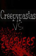 Creepypastas Vs Slashers by Undead0117