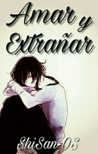 Amar Y Extrañar [ Kou X Azusa ]© by ShiSan-OS