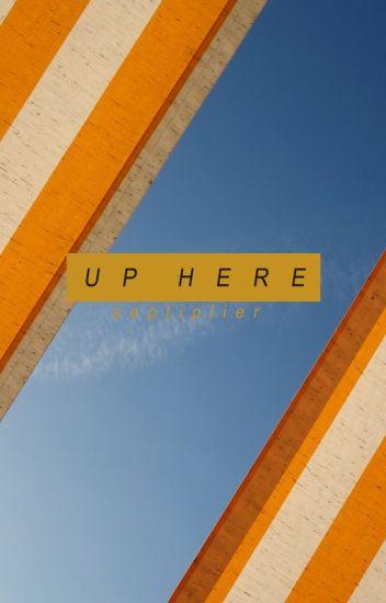 UP HERE  ↬ teenage septiplier au [completed]