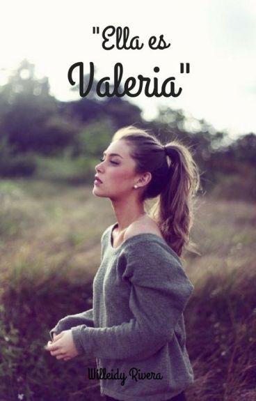Ella es Valeria