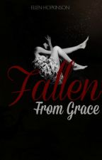 Fallen From Grace | ✔ by peripxteia