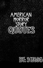 American Horror Story - Frasi by 34760g