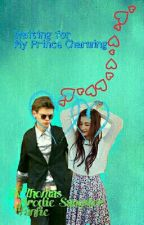 Waiting for My Prince Charming (A Thomas Brodie Sangster Fanfic) by NewtieRunner