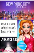 New York City (Book 2) ~ A Laurance X Reader FanFiction  by Rean_Allizza