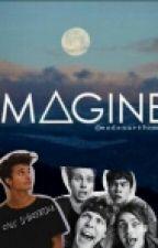 """ Imagine "" by jxtblack_heart"
