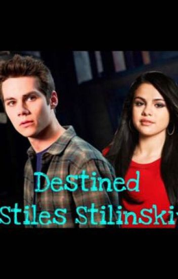 Destined *Stiles Stilinski* Book 3