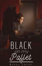 Black On My Pallet. by Mendybrooks