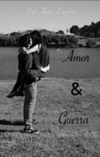 Amor y Guerra by AlexaaLaguna