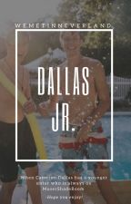 Dallas Jr. by WeMetInNeverland