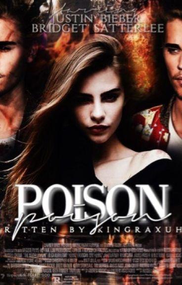 Poison ➳ jb