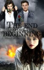 The end before the beginning (One Direction FF) by MoonGirlxoxo