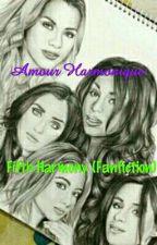 Amour Harmonique (Camren-Fanfiction)  by EvoliktSamuel