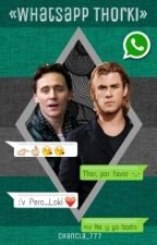 «WhatsApp Thorki» by chancla_777
