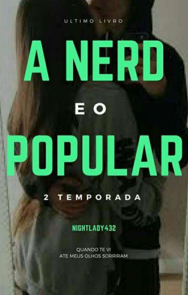 A Nerd E O Popular/2 Temporada