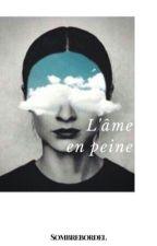 [1] L'âme en peine by sombrebordel