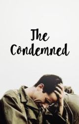 The Condemned | ✔️ by asphyxiaxx
