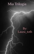 The Mia Triloghy  by Laura_toth