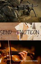 SEND EMOTICONS by tanushree11