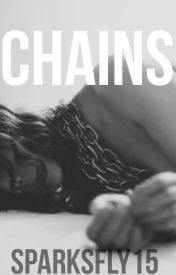 Chains by SparksFly15