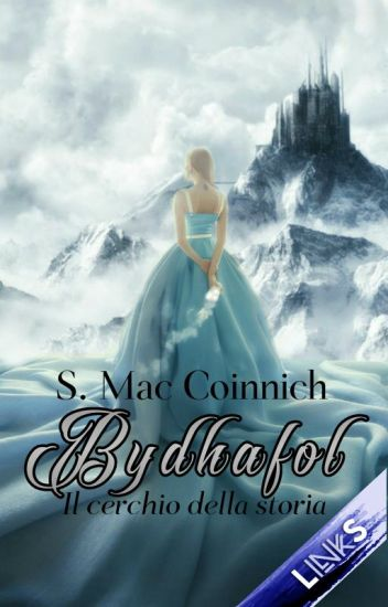Bydhafol - Il cerchio della storia [Vol. 1] IN REVISIONE