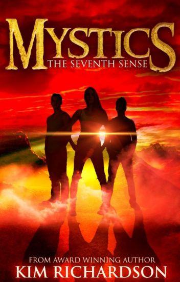 The Seventh Sense, Mystics Book # 1