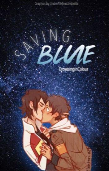 Saving Blue. [Klance]