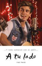 A Tu Lado (Agustín Bernasconi Y Tú) by pinyponlandia12345