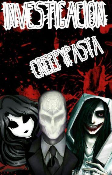 Investigacion Creepypasta