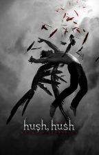 hush,hush by EdithRenner
