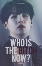 Who is the bitch now? «YoonMin» by bxrnthw