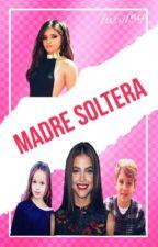 Madre Soltera G!P (TERMINADA) by Giuliib5