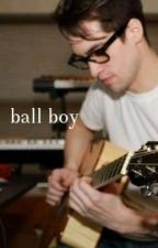 ball boy • b.u by DiscoAtTheBallroom
