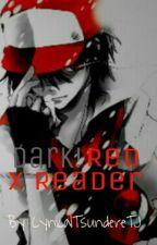 Dark! Red X Reader by CynicalTsundereTJ