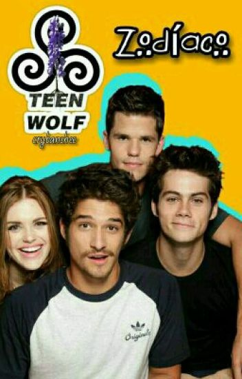 ↗Teen Wolf - Zodíaco↖