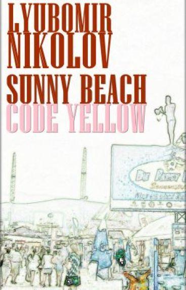 SUNNY BEACH - CODE YELLOW