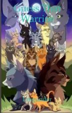 Guess that warrior cats  by -Dawnsky-