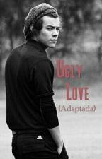 Ugly Love  || Harry Styles  by Halestyles07