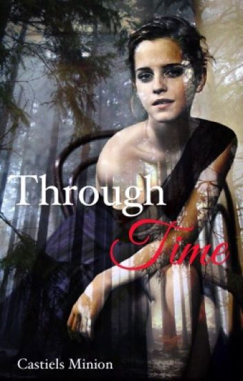 Through Time- TOMIONE - Emily - Wattpad