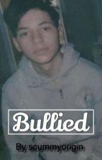 Bullied (s.f.e) by scummyorigin