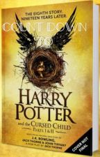 COUNT DOWN TO HARRY POTTER AND THE CURSED CHILD by -PotterGirl123-