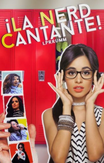 ¡La Nerd es Cantante! | Camila Cabello.