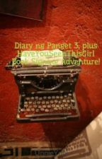 Diary  ng Panget 3, plus HaveYouSeenThisGirl Book Signing Adventure! by UnnieYuni